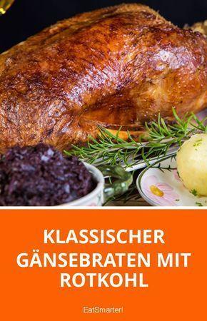 Photo of Klassischer Gänsebraten mit Rotkohl