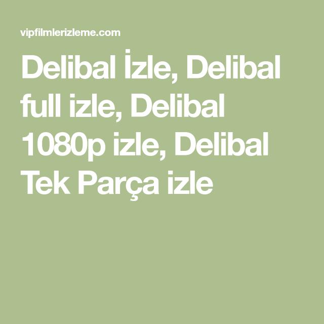 Delibal Izle Delibal Full Izle Delibal 1080p Izle Delibal Tek Parca Izle Muzisyenler Izleme Tek Parca