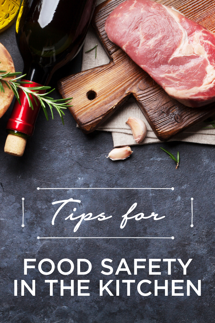 Tips for Food Safety in the Kitchen Kitchen safety, Food