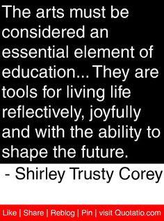Arts Education Quotes Google Search Quotes Education Quotes