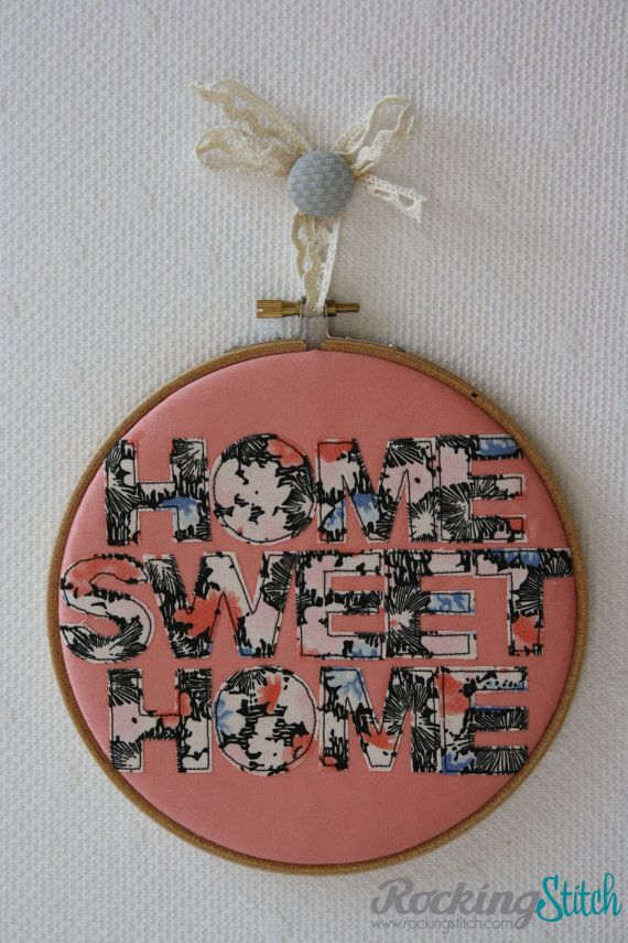 Embroidery hoop wall art // Home Sweet Home // by RockingStitch, £14.50