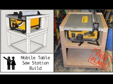 In This Video I Show How I Have Built A Mobile Table Saw Station Stand For My Dewalt Dw745 Table Saw Free Plans Table Saw Station Portable Table Saw Table Saw