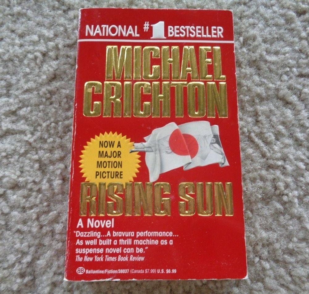 Rising sun by michael crichton michael crichton