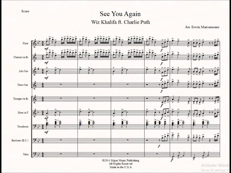 "Marching/Pep Band Sheet Music Arrangement Wiz Khalifa Ft. Charlie Puth ""See You Again"" Furious 7 Sheet Music MajorMusicPublishing@Gmail.com We can customize ..."