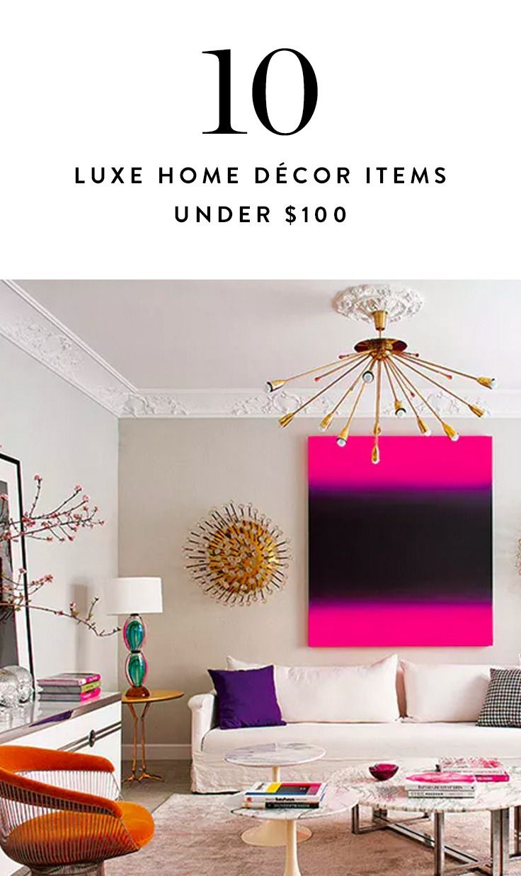 Home Decor Items That Look Luxe But Cost Less Than $100