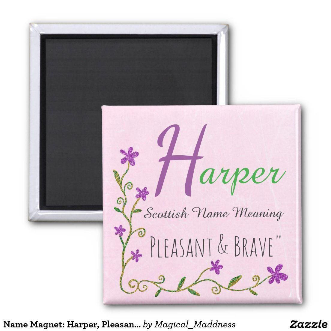 Name Magnet: Harper, Pleasant & Brave