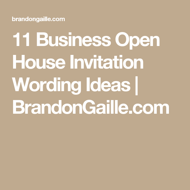 11 Business Open House Invitation Wording Ideas Dream Open House
