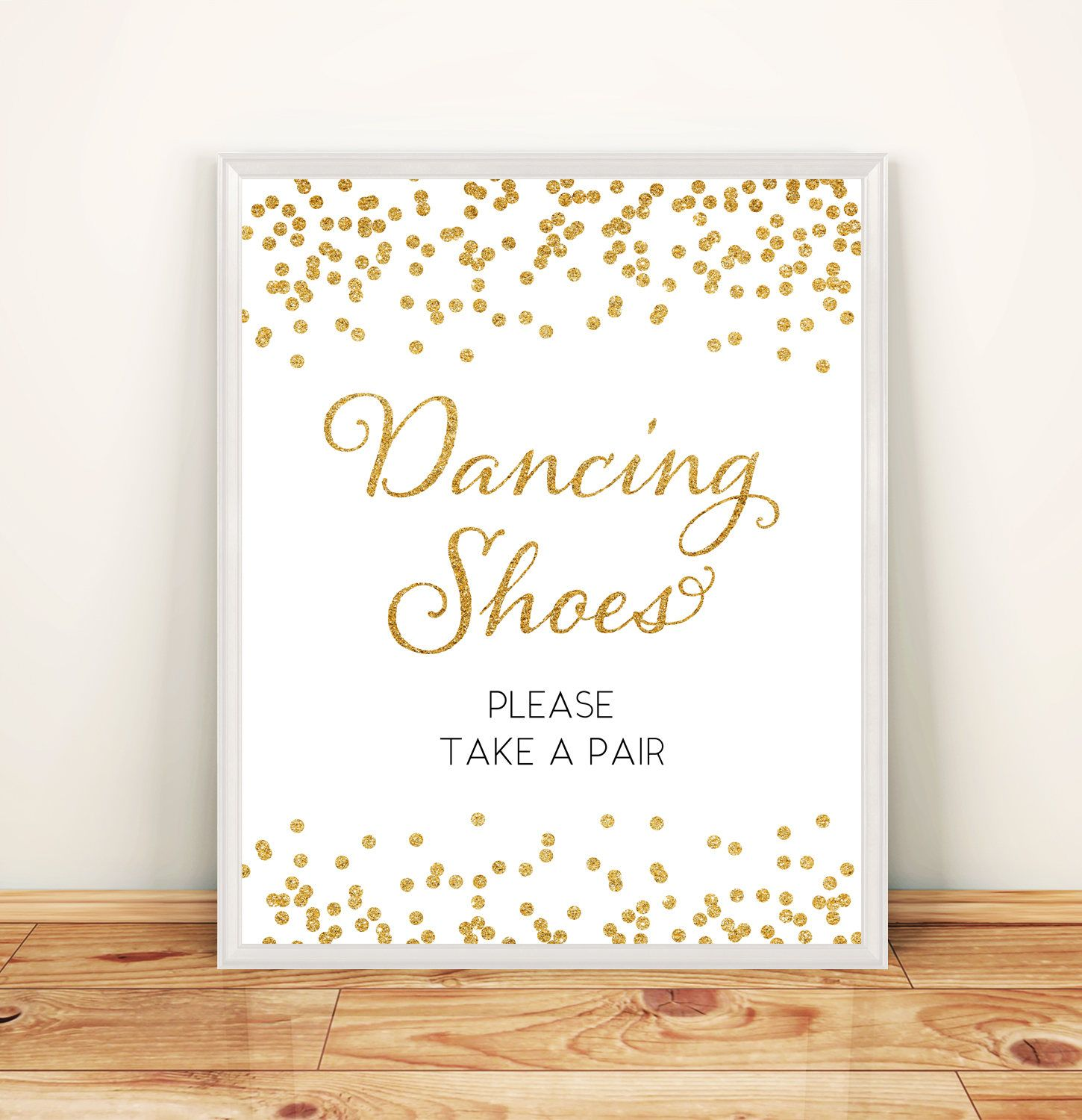 9fc0dd9ebb21 Printable Wedding Dancing shoes Please take a pair sign 8x10 Gold Glitter  dancing shoes sign DIY Wedding Digital Instant Download HQ by  DreamPrintable on ...