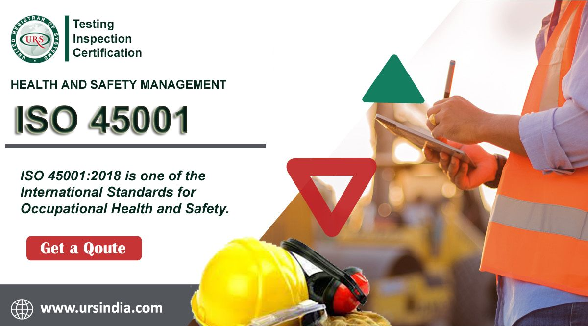 ISO 45001 CertificationURS India in 2020 Occupational