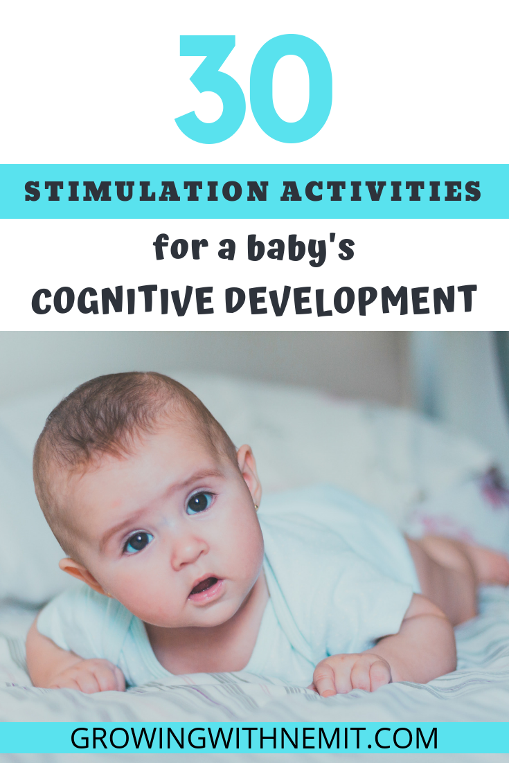 30 Stimulation Activities For A Baby S Cognitive Development Stimulation Activities Cognitive Development Activities Infant Activities Daycare