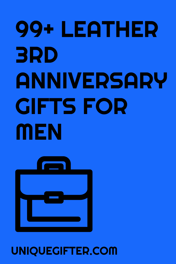 Traditional 3rd year wedding anniversary gifts for men