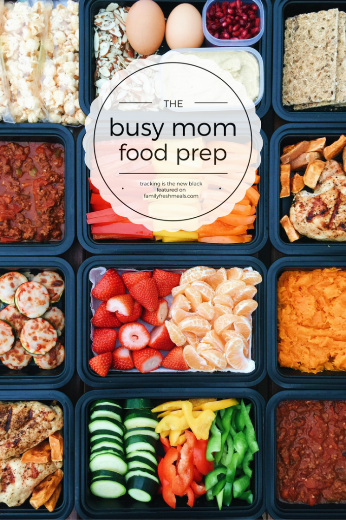 Busy Mom Food Prep Recipe for mom, Family fresh meals