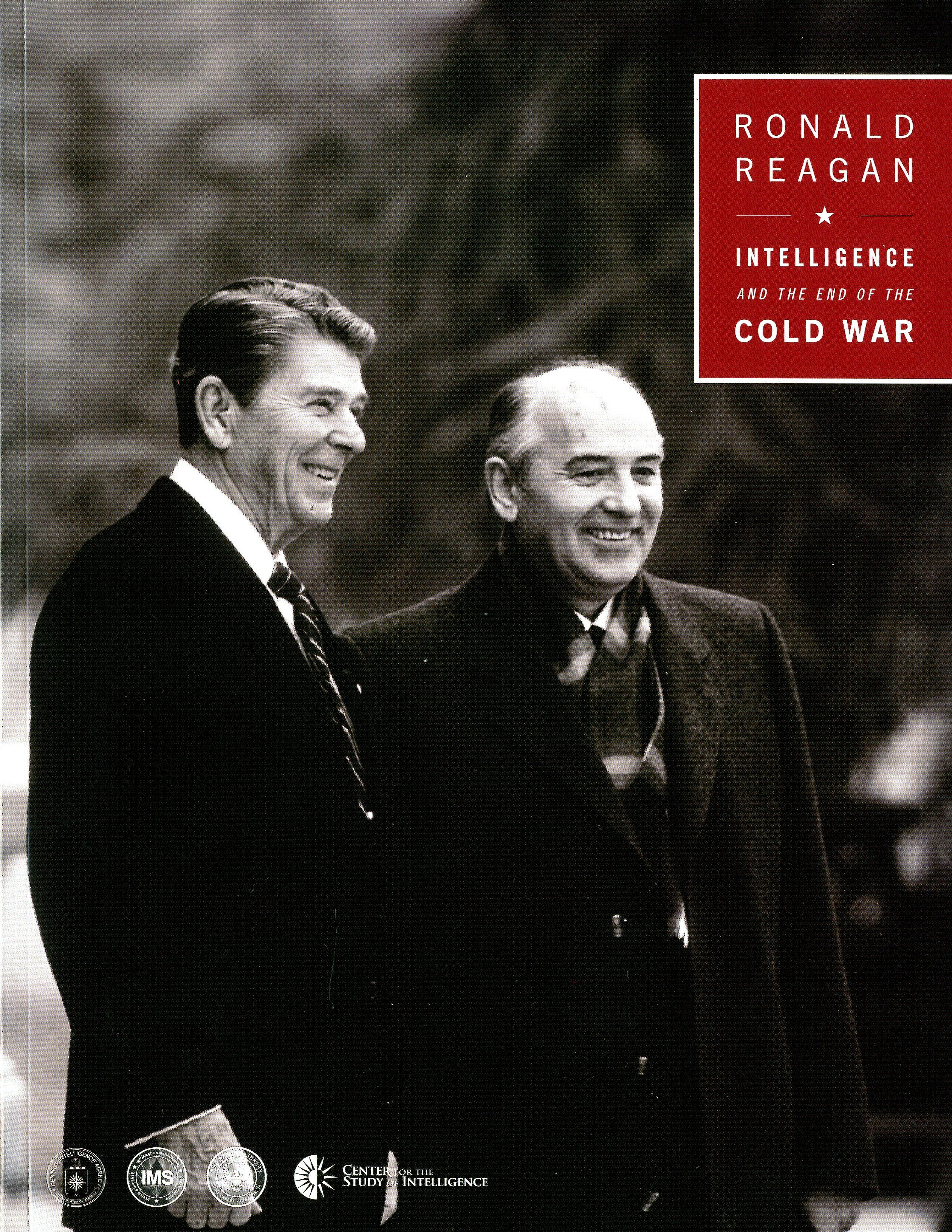 Reagan Intelligence And The End Of The Cold War