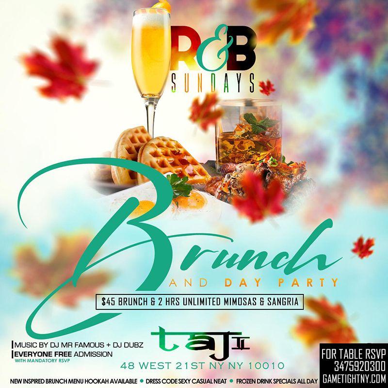 Taj Lounge Nyc Sunday Funday Hip Hop Vs Reggae Brunch Day Party Brunch Party Sunday Funday Brunch