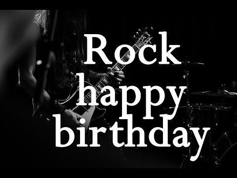 Happy Birthday Song Rock Style Birthday Happybirthday Happy Birthday Video Happy Birthday Song Happy Brithday