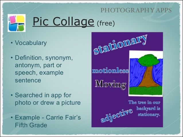 PHOTOGRAPHY APPS Pic Collage (free) ! u2022 Vocabulary ! u2022 Definition - speech example