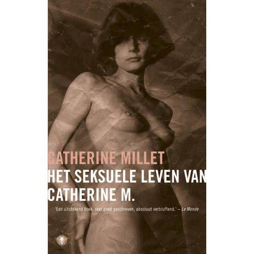 Het Seksuele Leven Van Catherine M Catherine Millet Leven