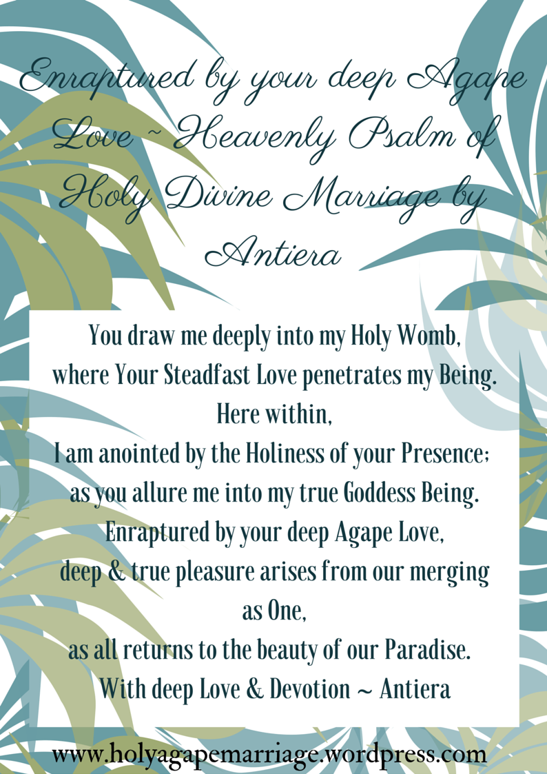 enraptured by your deep agape love heavenly psalm of holy divine