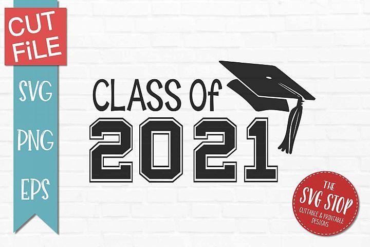 Class of 2021 graduationsvg png eps svg graduation