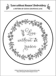 Love Without Reason embroidery | por Down Grapevine Lane