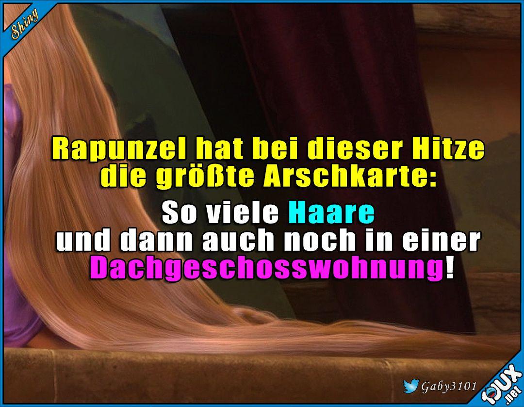 Arme Rapunzel Sommer Hitze Sonne Spruchbilder Humor Lustig