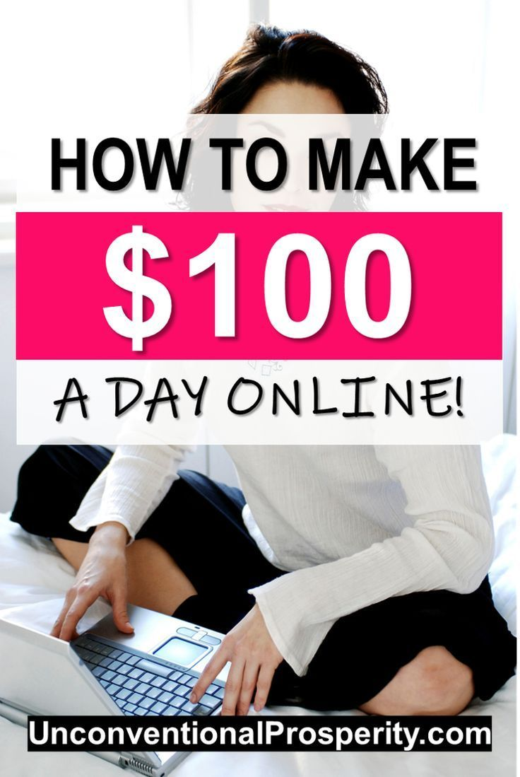 How to Make 100 Dollars a Day Working from Home How to