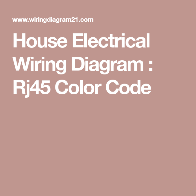 Outstanding House Electrical Wiring Diagram Rj45 Color Code Technology Wiring Database Mangnorabwedabyuccorg