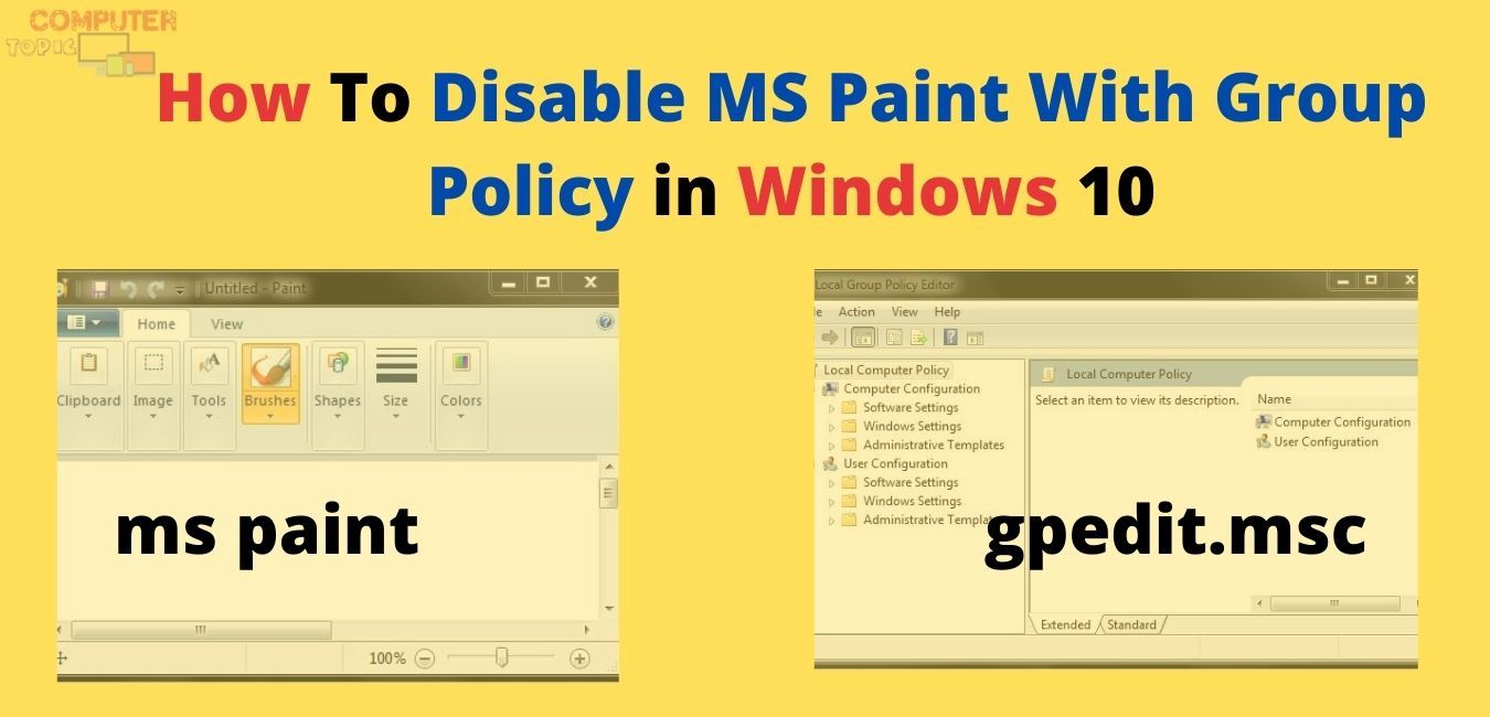 How To Disable Ms Paint With Group Policy In Windows 10 Group Policy Policies Windows 10