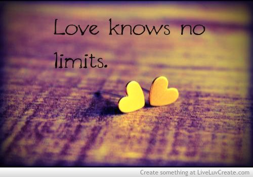 Tattoo Ideas Inspiration Quotes Sayings Love Knows No