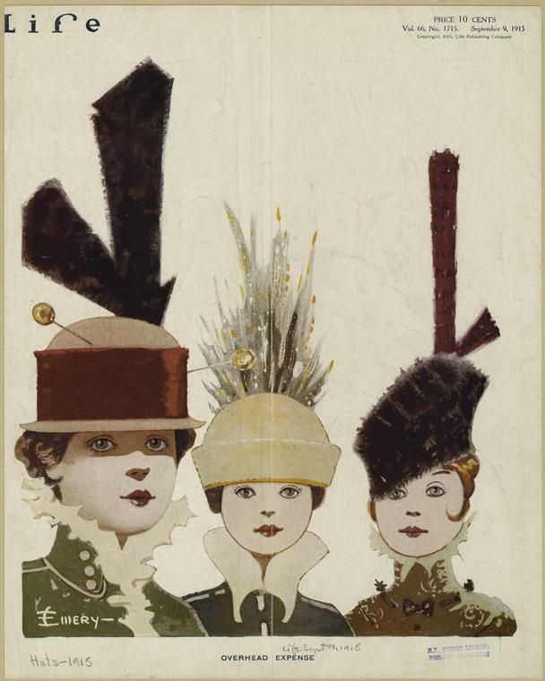 Life magazine Sept 9, 1915 Fabulous hats