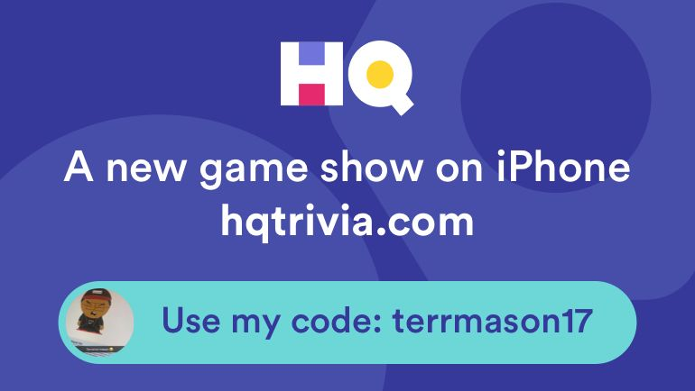 Hey I'm playing a game called HQ Trivia. You should play