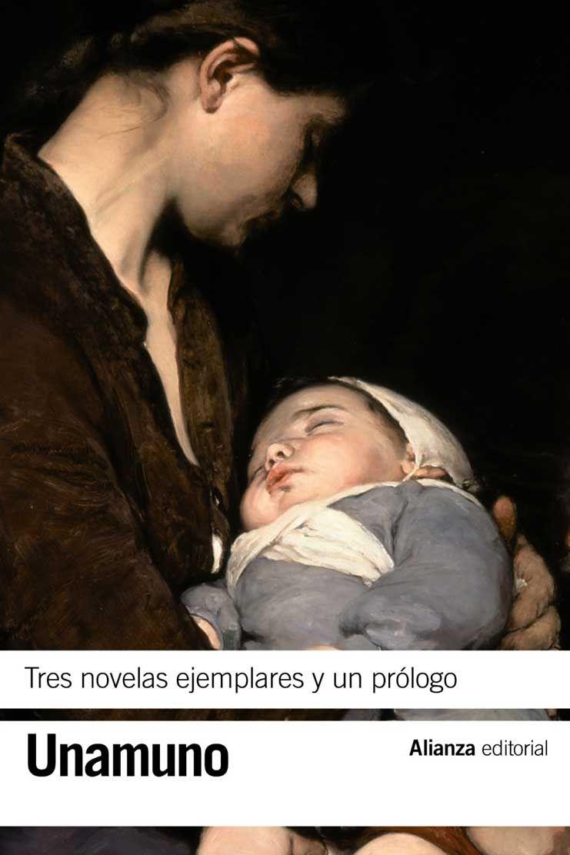 Tres Novelas Ejemplares Y Un Prologo Miguel De Unamuno Novelas Resenas De Libros Literatura Espanola