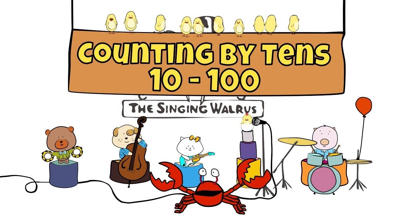 Numbers Song 10 100 Counting By Tens The Singing Walrus Math Songs Teaching Math Preschool Songs