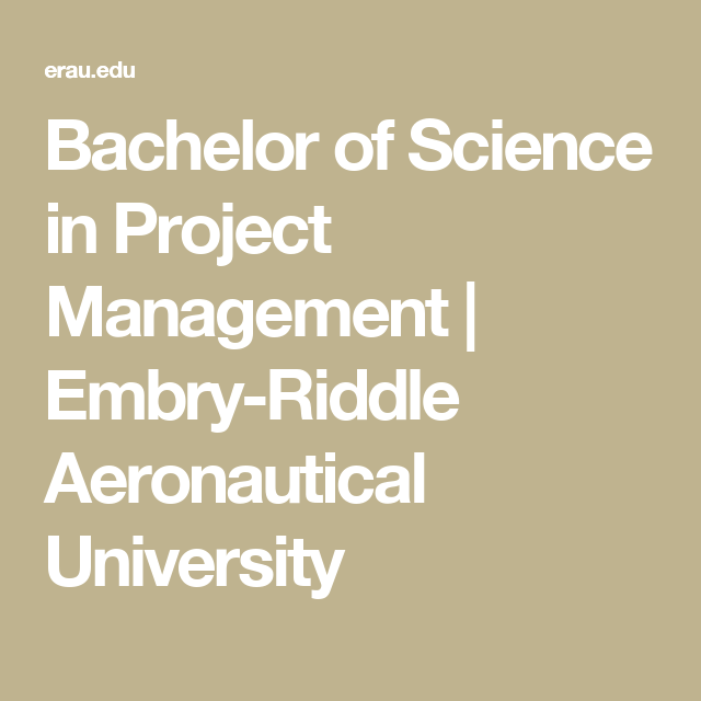 Bachelor of Science in Project Management | Embry-Riddle Aeronautical University