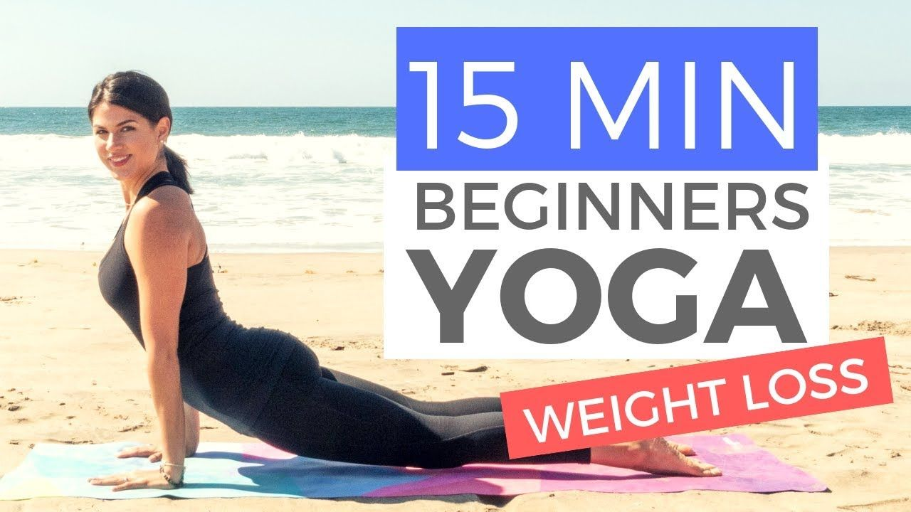 15 Minute Morning Yoga For Beginners Weight Loss Edition Beginners Yoga Workout Youtube Yoga For Beginners Yoga For Weight Loss Beginner Yoga Workout