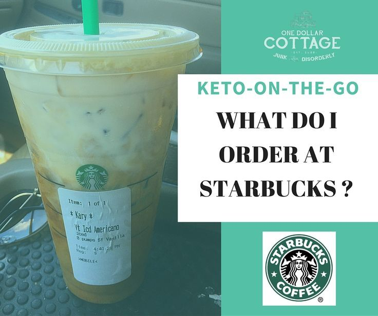 How To Order At Starbucks When You Are On A Keto Or Low Carb Diet