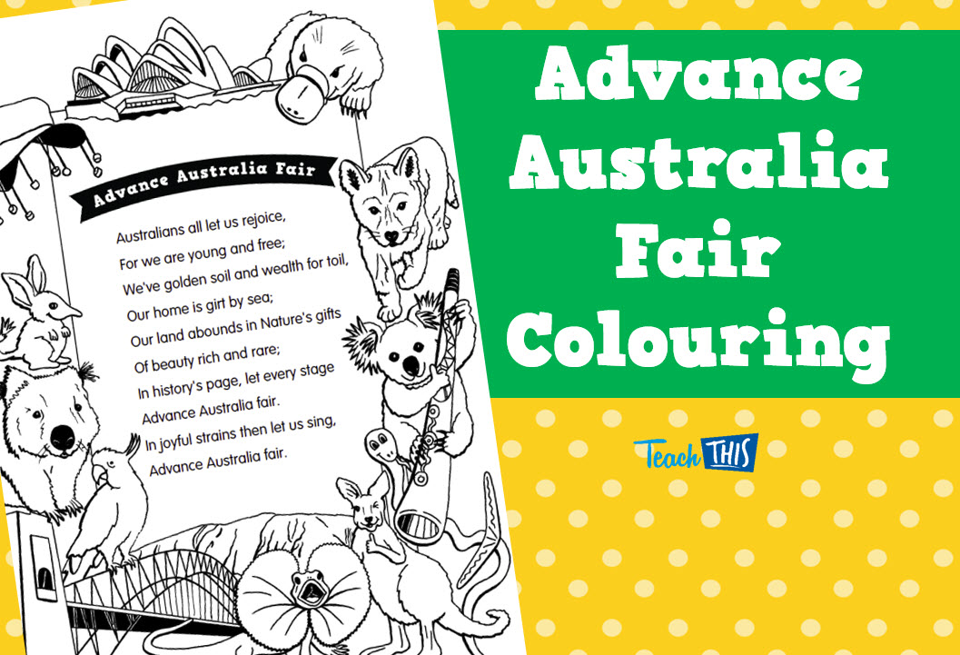 Advance Australia Fair Colouring Thematic Resources