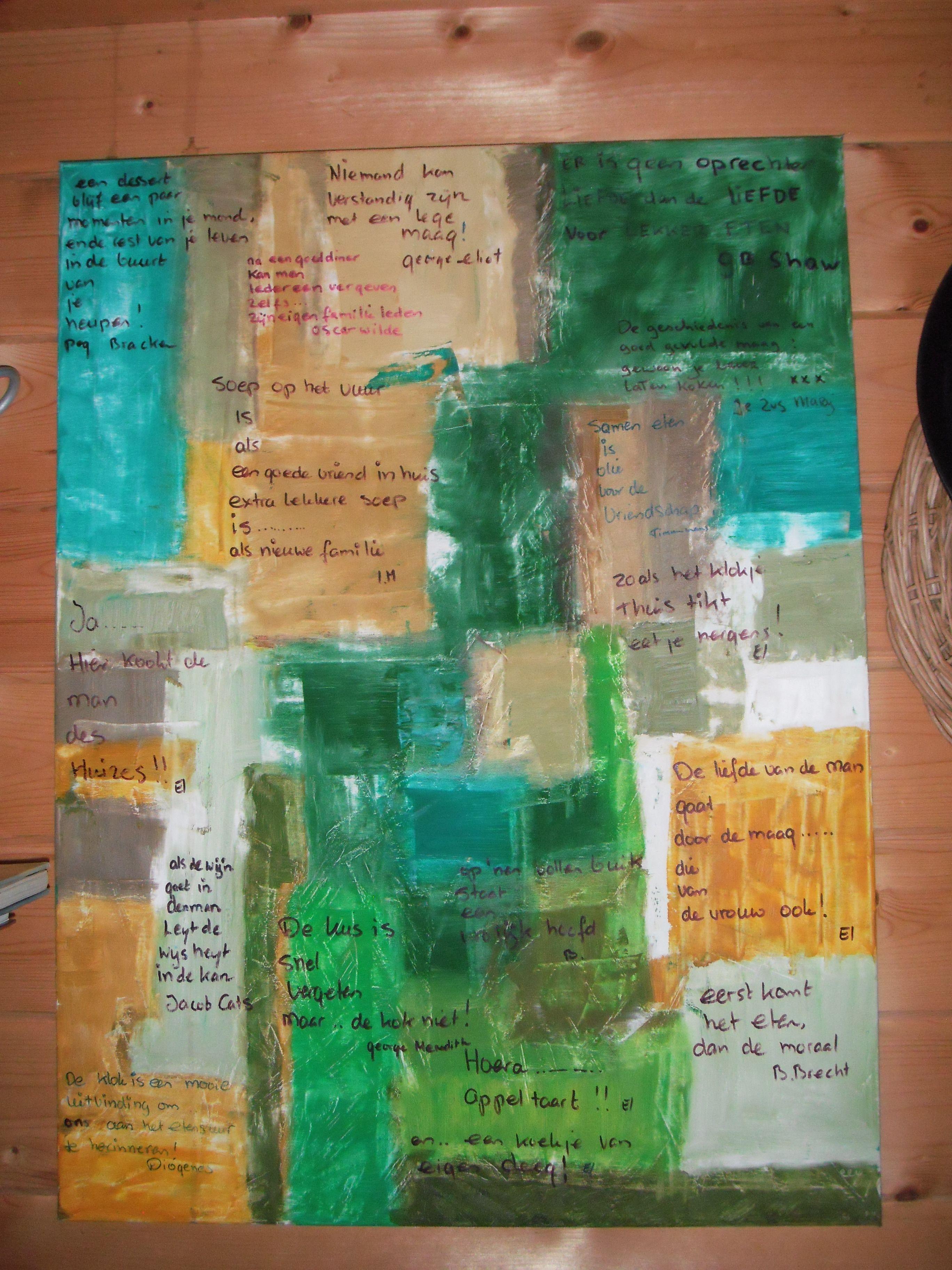 spreuken en gezegden over eten spreuken en gezegden over eten op acryl schilderij in buitenkeuken  spreuken en gezegden over eten