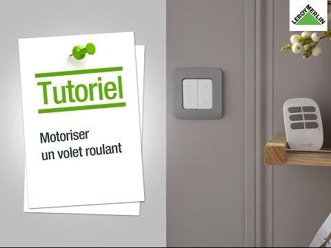 Comment Motoriser Un Volet Roulant Leroy Merlin Volet Roulant Volet Tableau Electrique