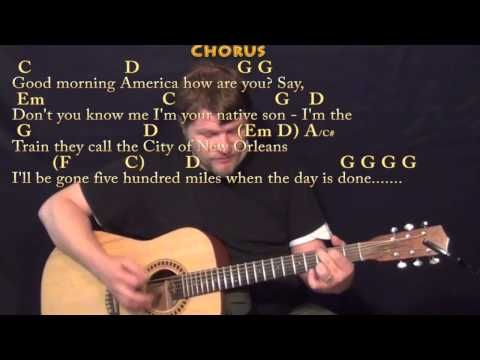 The City of New Orleans (Arlo Guthrie) Strum Guitar Cover Lesson ...