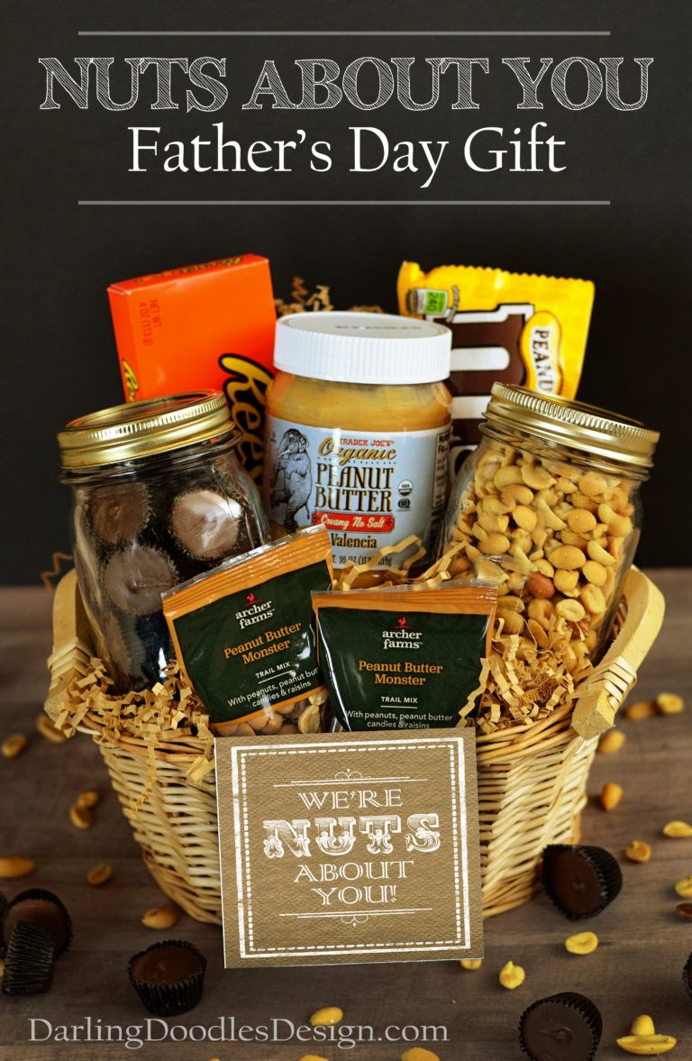 Nuts About You Father\'s Day Gift Basket   Gift Ideas   Pinterest ...