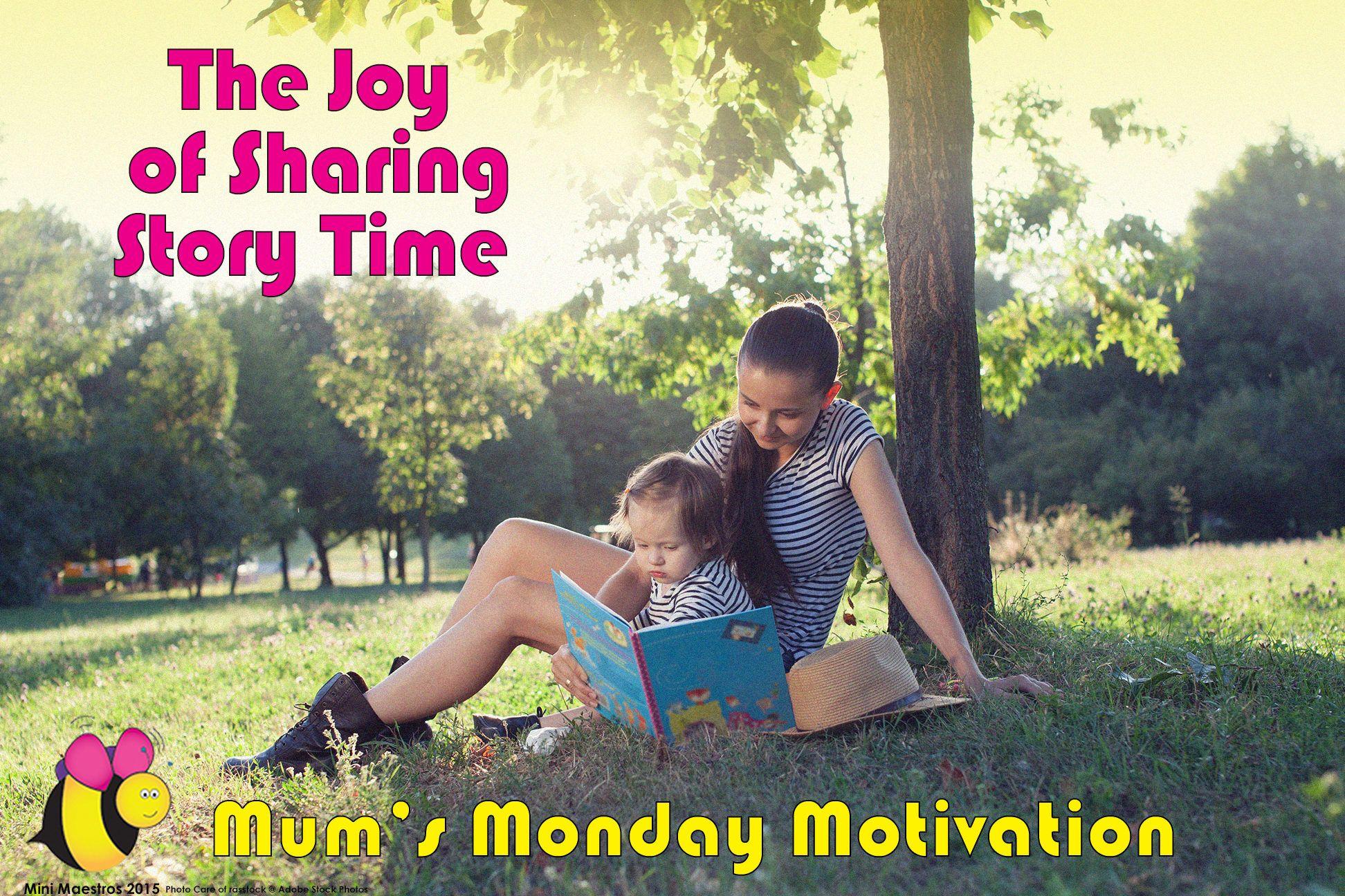 Mum's Monday Motivation - The Joy of Sharing Story Time