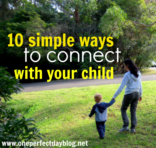 """10 simple things you can do today to connect with your child -  """"See Them"""""""