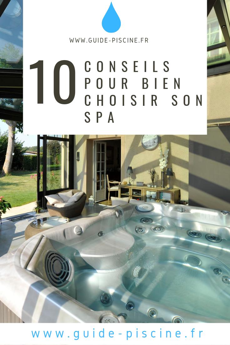 10 Conseils Pour Bien Choisir Son Spa Spa Jardin