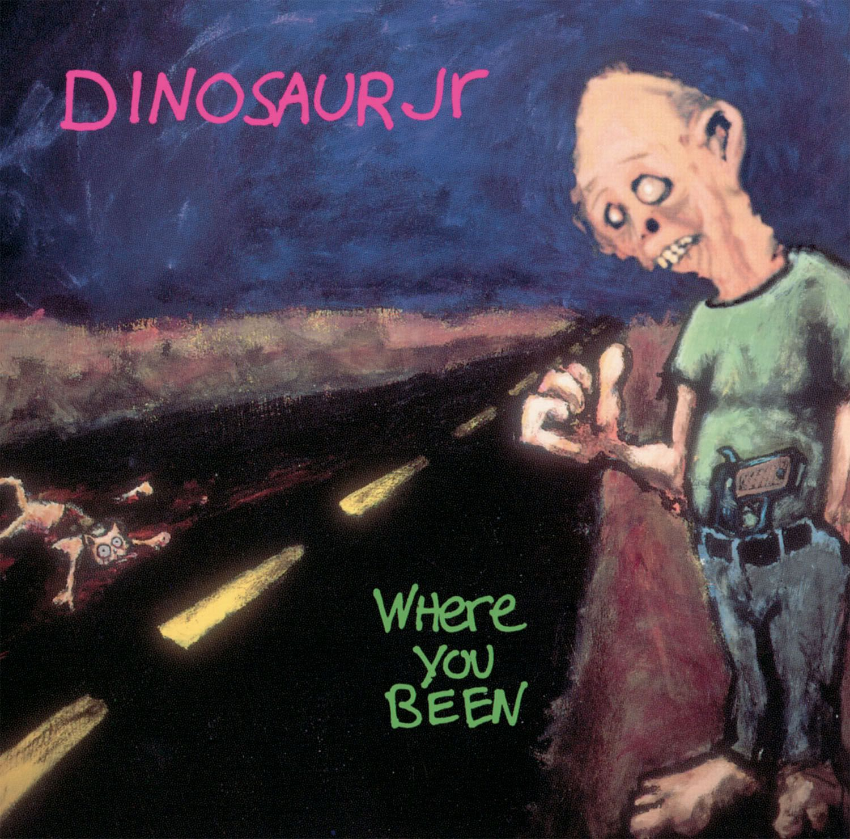 Dinosaur Jr Where You Been Teksten