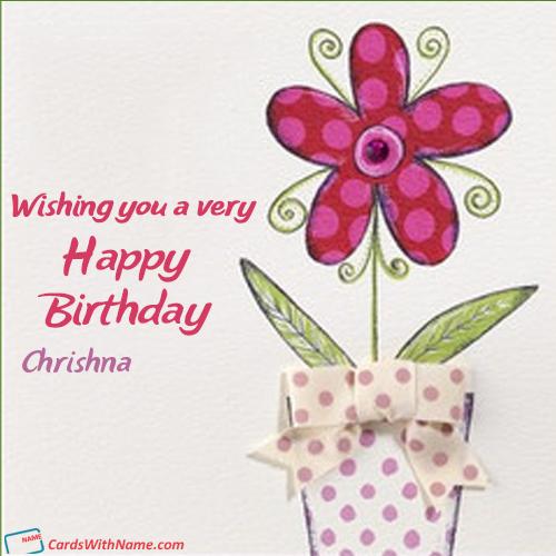 Chrishna Name Card In 2020 Happy Birthday Name Happy Birthday Wishes Cards Birthday Wishes Cards