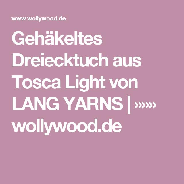 Gehäkeltes Dreiecktuch Aus Tosca Light Von Lang Yarns