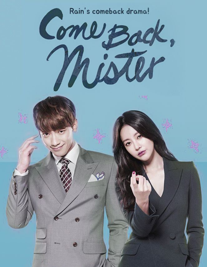 COME BACK MISTER EPISODE 01 – 16 (COMPLETED)
