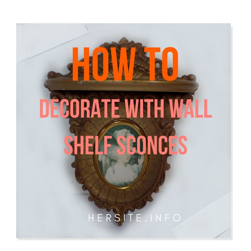 How To Decorate With Wall Shelf Sconces 35 Pictures Decorative