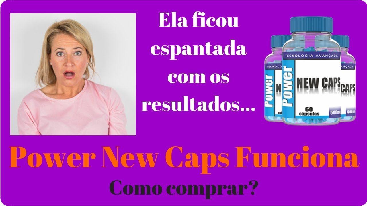 💊power new caps depoimentos✅